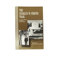 The Charles W. Friend Trail - An