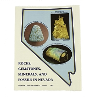 Rocks, Gemstones, Minerals and Fossils in Nevada by Stephen B. Castor and Daphne D. LaPointe