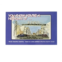You Know You're Nevadan If ... Volume I by Guy Clifton and Illustrated by Marilyn Melton