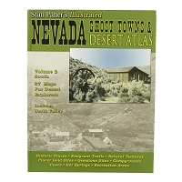 Nevada Ghost Towns & Mining Camps Atlas: Volume Two - Southern Nevada and Death Valley by Stan Paher