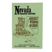 Nevada Treasure Hunters Ghost Town Guide Compiled by Theron Fox