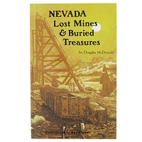 Nevada Lost Mines and Buried Treasures by Douglas McDonald and Illustrations by Roy Purcell