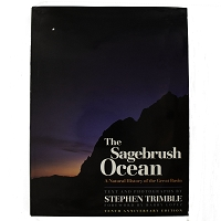 The Sagebrush Ocean - A Natural History of the Great Basin by Stephen Trimble