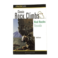 Classic Rock Climbs #28 - Red Rocks Nevada by Todd Swain