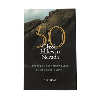 50 Classic Hikes in Nevada by Mike White