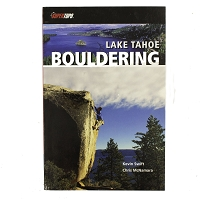 Lake Tahoe Bouldering by Kevin Swift and Chris McNamara