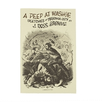 A Peep at Washoe - Sketches of Virginia City by J. Ross Browne