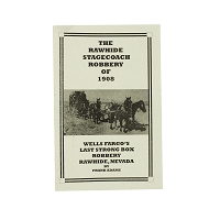 The Rawhide Stagecoach Robbery of 1908 by Frank Adams