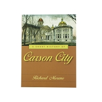 A Short History of Carson City by Richard Moreno