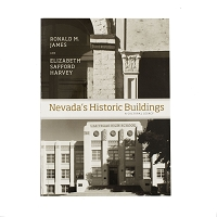 Nevada's Historic Buildings - A Cultural Legacy by Ronald M. James and Elizabeth Safford Harvey
