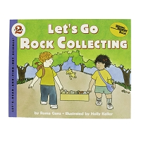 Let's Go Rock Collecting by Roma Gans and Illustrated by Holly Keller