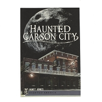 Haunted Carson City - Haunted America by Janet Jones