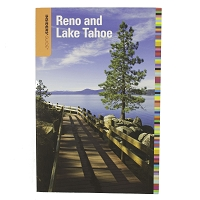 Insiders' Guide to Reno and Lake Tahoe Sixth Edition by Jeanne Lauf Walpole