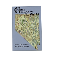 Roadside Geology of Nevada by Frank Decourten and Norma Biggar