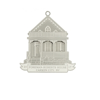 2017 - Foreman-Roberts House  - The Historical Buildings Ornament Collection of Carson City, Nevada