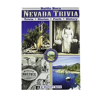 Battle Born Nevada Trivia by Martin T. Smith