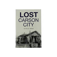 Lost Carson City by Peter B. Mires