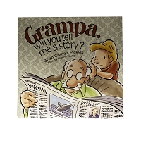 Grampa Will You Tell Me a Story by Brian Crane and Dianne Young