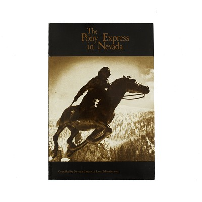 The Pony Express in Nevada by Nevada Bureau of Land Management