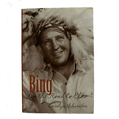 Bing - On the Road to Elko by Carolyn Schneider