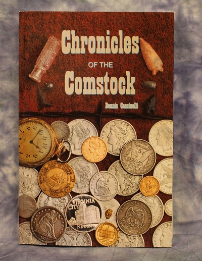 Chronicles of the Comstock by Dennis Cassinelli