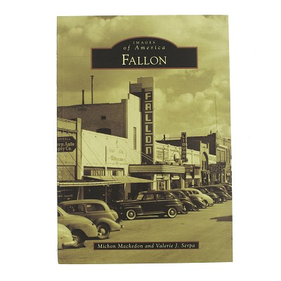 Fallon - Images of America by Michojn Mackedon and Valerie J. Serpa
