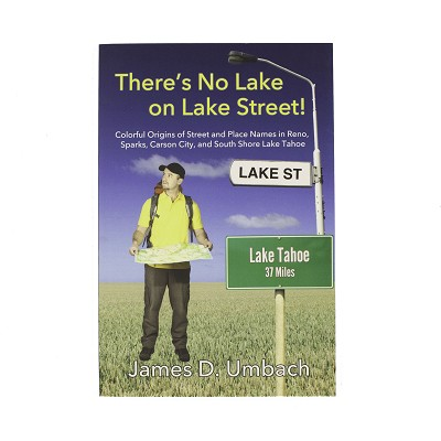 There's No Lake on Lake Street by James D. Umbach