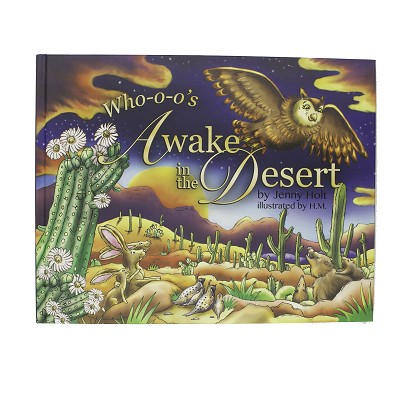 Who-o-o's Awake in the Desert by Jenny Holt
